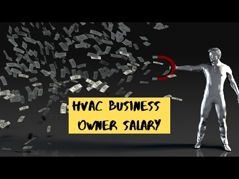 HVAC BUSINESS OWNER SALARY: HOW MUCH IS THE AVERAGE OWNER MAKING?