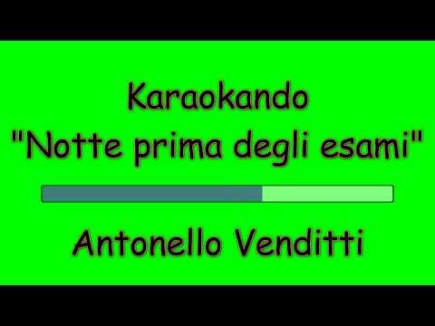 Karaoke Italiano - Notte Prima degli Esami (con batteria)- Antonello Venditti  (testo)