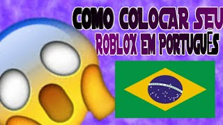 HOW TO PUT YOUR MOBILE ROBLOX IN PORTUGUESE