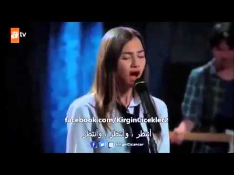 اغنيه ميرال من مسلسل الازهار الحزينه مترجمه للعربي