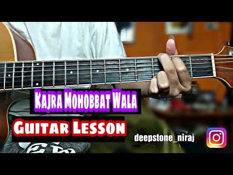 Kajra Mohobatt Wala Guitar Lesson - Deepstone