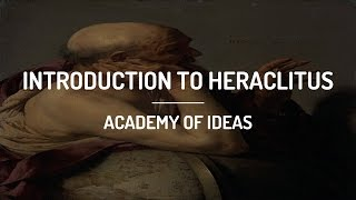 Introduction to Heraclitus