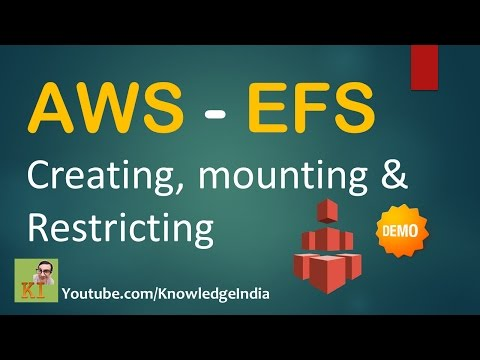 AWS EFS - Create, Mount, Use, Secure, How to restrict - DEMO