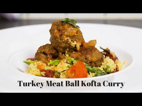 Turkey meat ball kofta curry Indian Recipe