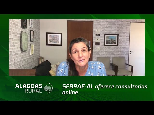 SEBRAE-AL oferece consultorias online para empreendedores do agronegócio