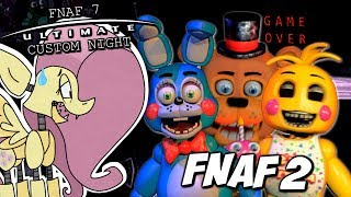 Fluttershy plays FNAF ULTIMATE CUSTOM NIGHT PART 2  FNAF2 VS