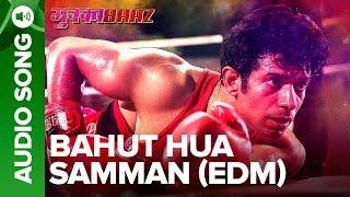 Bahut Hua Samman (EDM Version) – Full Audio Song   Mukkabaaz   Vineet & Zoya   Anurag Kashyap