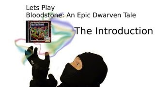 Let´s Play Bloodstone: An Epic Dwarven Tale - Introduction