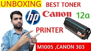 Unboxing Best and Cheap 12a Toner Cartridge For Use in Hp Printer M1005 ,Canon 303. Best 12a Toner
