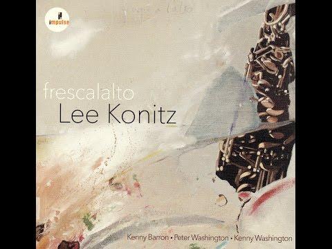 Lee Konitz & Kenny Barron Quartet - Out Of Nowhere