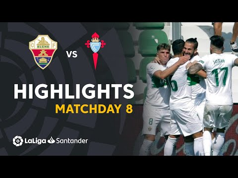 Elche Celta Vigo Goals And Highlights
