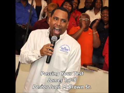 Passing Your Test - James 1:1-8 - Pastor JM Brown