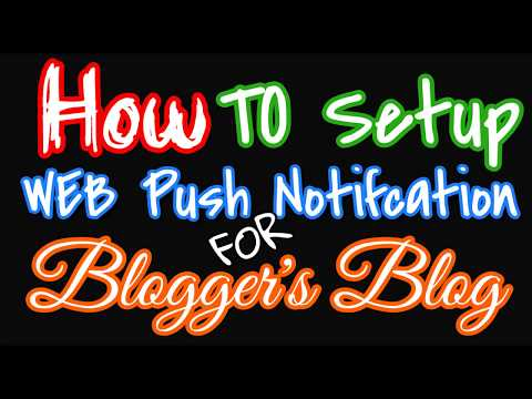 [FREE] How to Setup Web Push Notification for Blogger