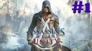 """""""Assassin's Creed: Unity"""" Walkthrough (100% Synchronization), Prologue + Sequence 1"""