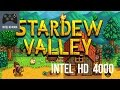 Can I Play It: Stardew Valley | Intel HD4000