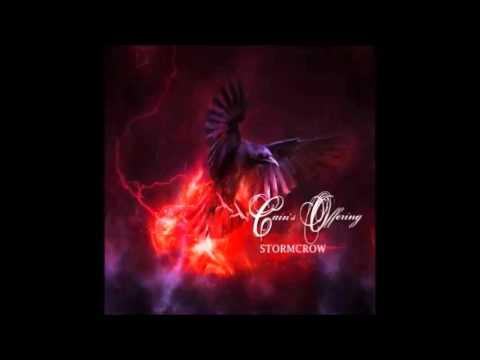 Cain's Offering - Stormcrow (Full Album)