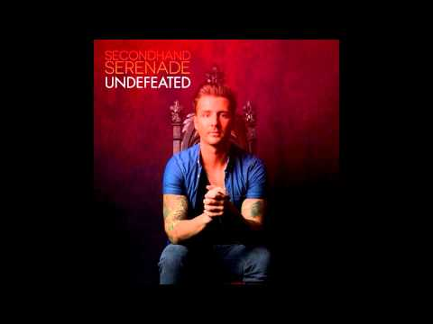 Undefeated - Secondhand Serenade