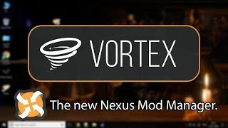 Vortex Mod Manager-Import from NMM and Downloading Mods