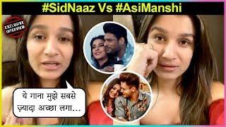 Shefali Bagga On #SidNaaz Song Bhula Dunga & #AsiManshi Song Kalla Sohna Nai And Her Quarantine Time