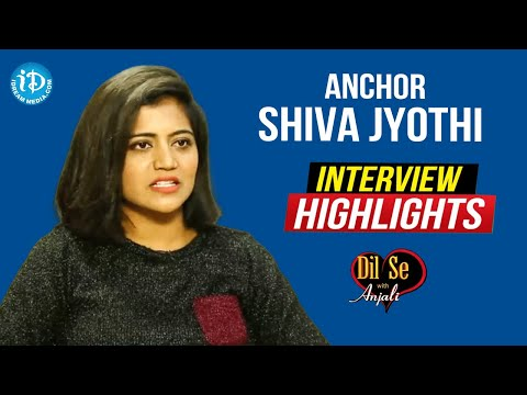 Anchor Shiva Jyothi Interview Highlights   Dil Se With Anjali    IDream Telugu Movies