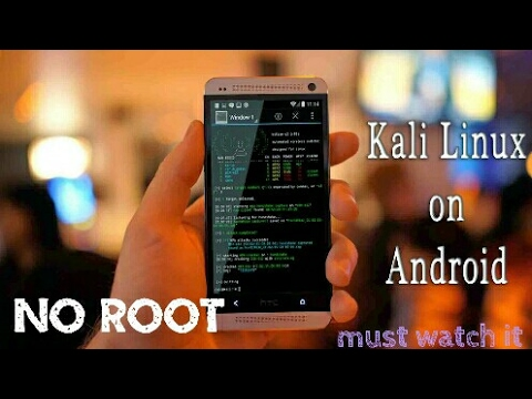 Install kali linux on android phone without root youtube for Linux watch