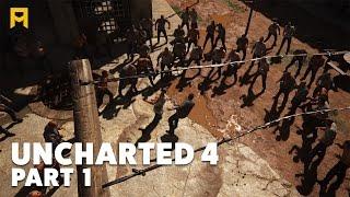 Uncharted 4 : Part 1