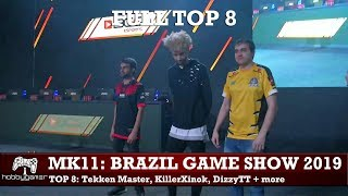 Mortal Kombat 11: Brazil Game Show FULL TOP 8 (Tekken Master, KillerXinok, DizzyTT + more)