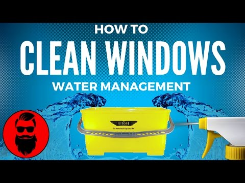 How To Clean Windows Professionally - Water Management