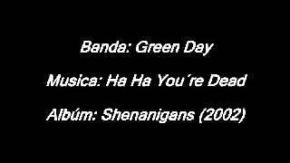 33 - Green Day - Ha Ha You´re Dead - Legendado