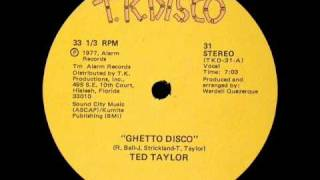 Ted Taylor - Ghetto Disco (1977)