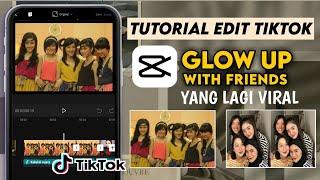 Download Mp3 TUTORIAL EDIT TIKTOK GLOW UP WITH FRIENDS Tutorial Capcut