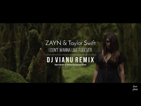 Zayn & Taylor Swift - I Don't Wanna Live Forever (Dj Vianu Remix)(Sara Farell & Simon Samaeng Cover)