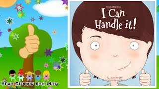 """I CAN HANDLE IT!"" 👍DEPRESSION & ANXIETY BOOK FOR KIDS - Kids Stories Read Aloud 