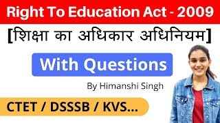 Right To Education Act - 2009/ शिक्षा का अधिकार अधिनियम | Free And Compulsory Education