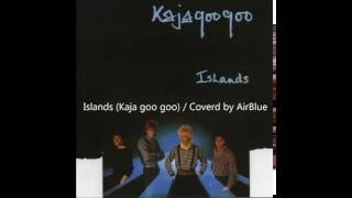 Islands Kaja Goo Goo(Demo). Coverd by AirBlue. All Vocals by Betty ...