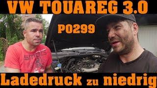 VW Touareg - P0299 Ladedruck zu niedrig - NOTLAUF 🔧🔧🔧