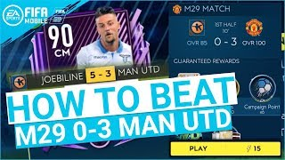FIFA MOBILE 19 SEASON 3 HOW TO BEAT M29 0-3 MAN UTD MASTER CAMPAIGN TIPS & TRICKS