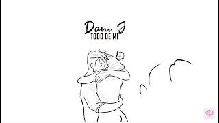 Dani J - Todo De Mi (Bachata  2020)