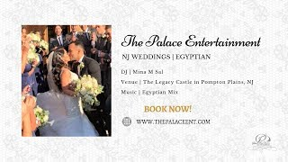 HUGE Egyptian Wedding at The Legacy Castle in NJ! | The Palace Entertainment