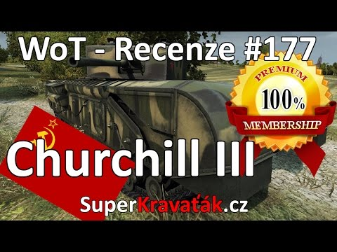 World of Tanks CZ Churchill III (recenze #177) from YouTube · Duration:  20 minutes 18 seconds