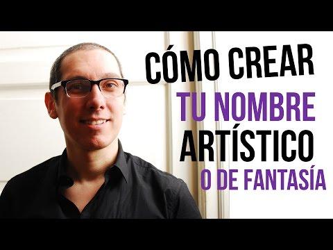Como crear tu nombre artístico o de fantasia