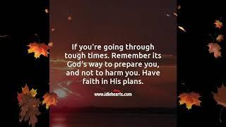 Motivational Quotations#Have Faith