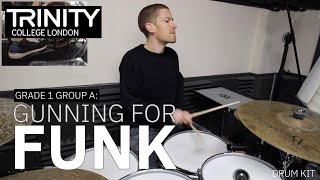 Drum Lesson: Grade 1 Group A  'Gunning For Funk' (Trinity College London Drum Kit 2020-2023)