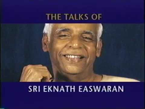 A Living Force of Love with Sri Eknath Easwaran