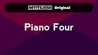 Piano Four - Heyitsjosh Original Music