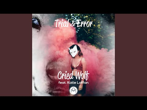 Cried Wolf (feat. Katie Laffan)