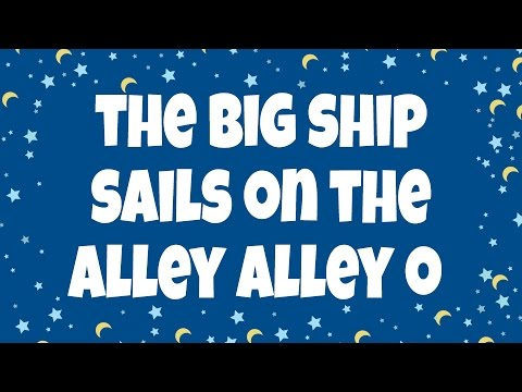 The Big Ship Sails on the Alley Alley O | Nursery Rhymes | Children Love to Sing