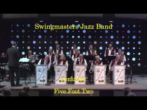 Five Foot Two - Swingmasters 2018 Fall Concert