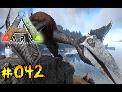 ARK #042 Quetzalcoatlus zähmen [Deutsch/HD]