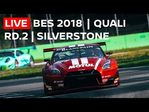 Qualifying - SILVERSTONE  2018 - Blancpain GT Series - Endurance Cup - Live Chat